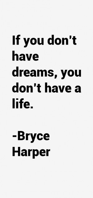Bryce Harper Quotes & Sayings