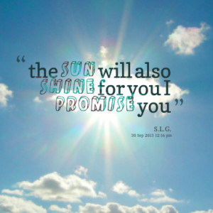 Quotes About: shine