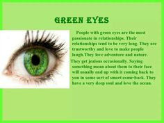 ... People With Green Eyes, Eyes Tend, Green Eyes People Quotes, Beauty
