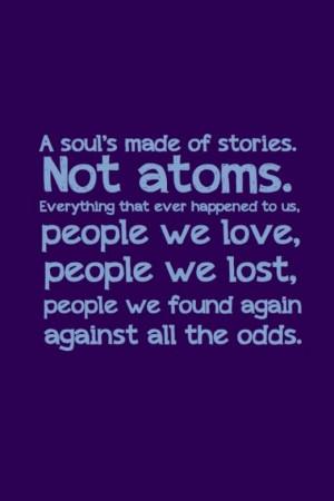 ... people we love people we lost people we found again against all odds