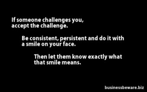 If Someone Challenges You,Accept the Challenge ~ Challenge Quote