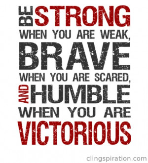 Inspirational Quote - Be Strong