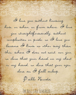 Pablo Neruda love poem excerpt - Typography Digital Art for your Home ...