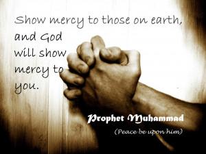Quotes On Mercy Prophet Muhammad Pbuh Quotes