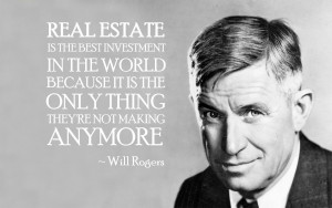 Real Estate is the best investment…