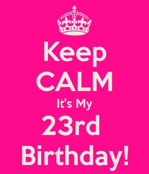 My 23rd Birthday !!