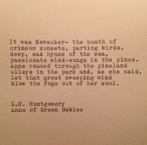 ... Mongomery Anne of Green Gables November Quote by farmnflea, $10.00