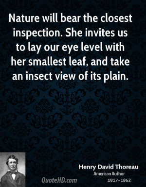 henry-david-thoreau-nature-quotes-nature-will-bear-the-closest.jpg
