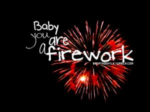 dream, firework, katy, katy perry, perry, quote, quotes, teenage dream ...