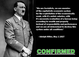 ... common. Hitler quote on capitalism... fascism=socialism Hitler Quotes