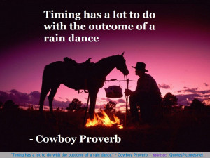 Cowboy Proverb motivational inspirational love life quotes sayings ...