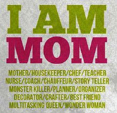 ... Teacher Nurse Coach Multitasking Queen Wonder Woman - Mother Quote