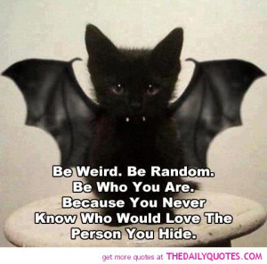 Be Weird | The Daily Quotes