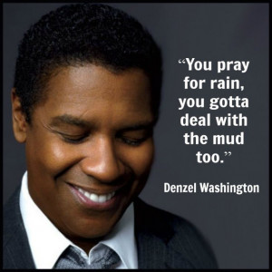 Denzel Washington – Movie Actor Quote – Film Actor Quote # ...