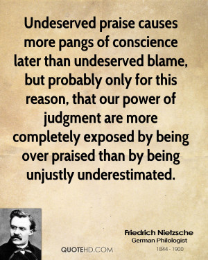Undeserved praise causes more pangs of conscience later than ...