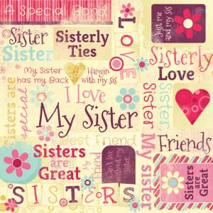 ... - Sisters Collection - 12 x 12 Paper - Sisters Are Special Collage