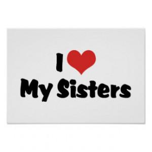 Love My Big Sister Posters & Prints