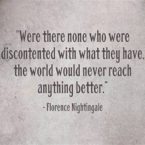 Florence Nightingale Quote ~ Discontent