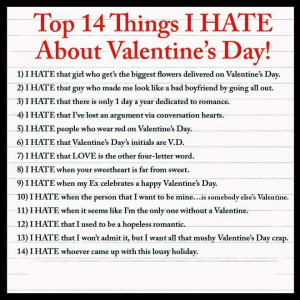 14 Things I Hate About Valentine's Day