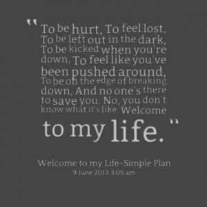 Quotes Picture: to be hurt, to feel lost, to be left out in the dark ...