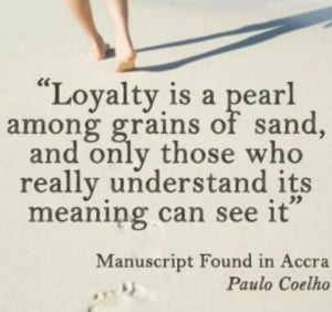 ... lucky to have a loyal man..thats what keeps us strong. Loyalty & trust