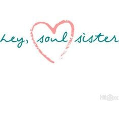 soul sister quotes google search more positive quotes quotes words ...