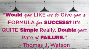 would you like me to give you a formula for success it s quite simple ...