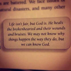 God heals the broken hearted..at the end of the day I have GOD in my ...