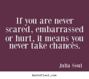 scared to get hurt quotes source http quotepixel com picture ...