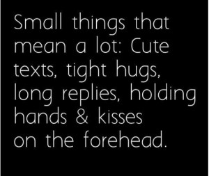 Small things that mean a lot