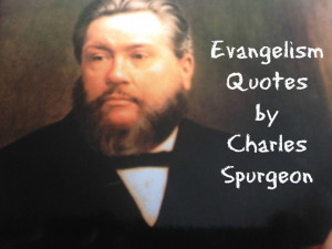 ... last few years, I've collected a number of quotes about evangelism