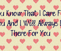 Will Always Be There For You Quotes I will always be there for