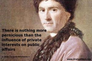 ... on public affairs - Jean-Jacques Rousseau Quotes - StatusMind.com
