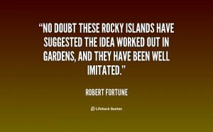 No doubt these rocky islands have suggested the idea worked out in ...