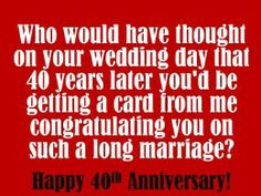 40th Anniversary Wishes, Messages, and Quotes. What to write in a 40th ...