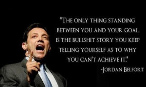 Jordan Belfort Wolf of Wall Street Quotes