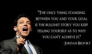 Jordan Belfort Wolf of Wall Street Quotes