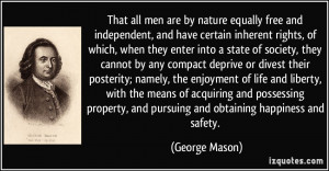 ... namely, the enjoyment of life and liberty, with the means of acquiring