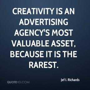 jef-i-richards-jef-i-richards-creativity-is-an-advertising-agencys.jpg