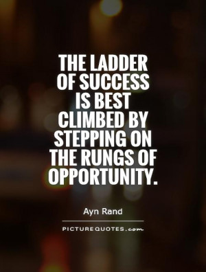 Success Quotes Opportunity Quotes Ayn Rand Quotes