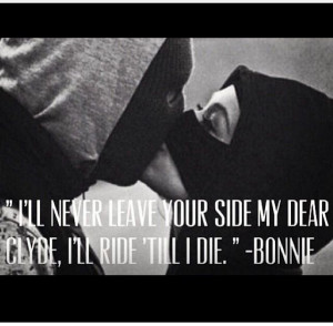 Bonnie And Clyde Quotes Love