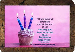 Birthday Quote, Inspirational Quote, Sing A Song Of Birthday