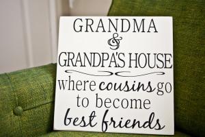 Grandma and Grandpa's House Vinyl Quote on Board
