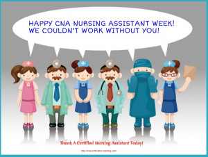 Celebrate National CNA Nursing Assistant Week!