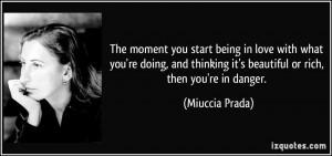 More Miuccia Prada Quotes