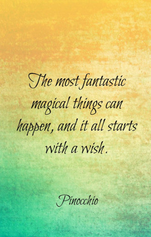 ... make a wish and do as dreamers do and all our wishes will come true
