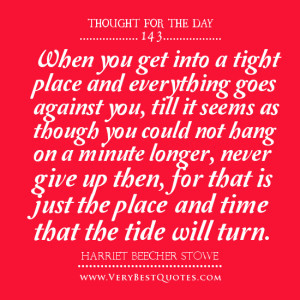 ... give up quotes, thought for the day - Inspirational Quotes about