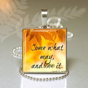 Come What May and Love It LDS Quote 2 Square Glass Pendant Necklace