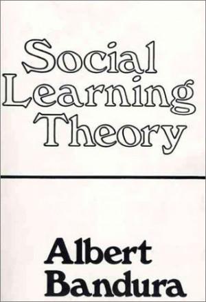 albert bandura quotes social learning theory