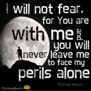 Thomas Merton Quote – 5 Ways God Helps Us Conquer Our Fear